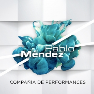 Pablo Méndez Performances